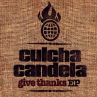 Purchase Culcha Candela - Give Thanks
