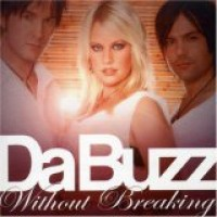 Purchase Da Buzz - Without Breaking