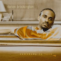 Purchase Darien Brockington - Somebody To Love