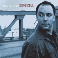 Purchase Dave Matthews - Some Devi l