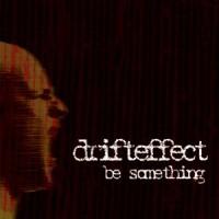 Purchase Drift Effect - Be Something
