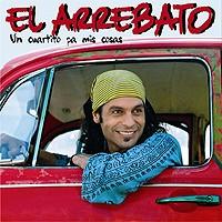 Purchase El Arrebato - Un Cuartito Pa Mis Cosas
