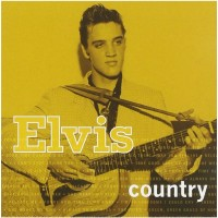 Purchase Elvis Presley - Elvis Country