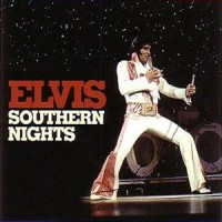 Purchase Elvis Presley - Southern Nights
