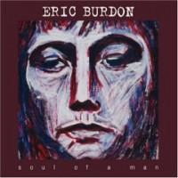 Purchase Eric Burdon - Soul Of A Man