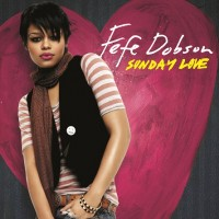 Purchase Fefe Dobson - Sunday Love