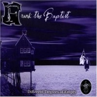 Purchase Frank The Baptist - Different Degrees of Empty