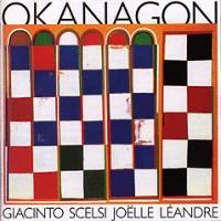 Purchase Giacinto Scelsi, Joelle Leandre - Okanagon