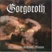 Purchase Gorgoroth - Ad Majorem Sathanas Gloriam