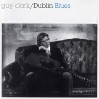 Purchase Guy Clark - Dublin Blues