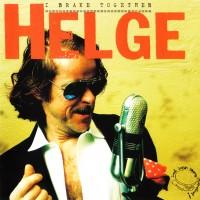 Purchase Helge Schneider - I Brake Together
