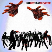 Purchase Hot Hot Heat - Elevator