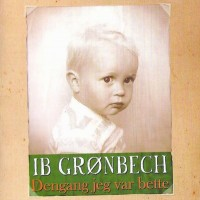 Purchase Ib Gronbech - Dengang Jeg Var Bette
