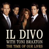 Purchase Il Divo & Toni Braxton - The Time Of Our Lives