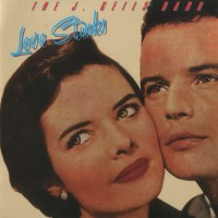 Purchase The J. Geils Band - Love Stinks