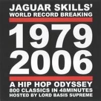 Purchase Jaguar Skills - 1979-2006: A Hip Hop Odyssey