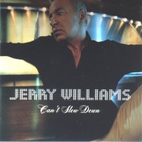 Purchase Jerry Williams - Can't Slow Down