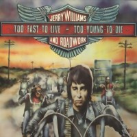 Purchase Jerry Williams - Too Fast To Live-Too Young To Die