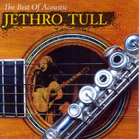 Purchase Jethro Tull - The Best Of Acoustic