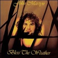 Purchase John Martyn - Bless The Weather