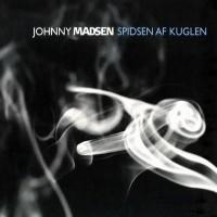 Purchase Johnny Madsen - Spidsen Af Kuglen