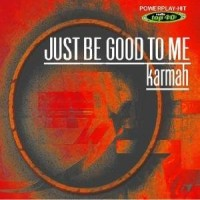 Purchase Karmah - Be Good To Me