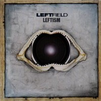 Purchase Leftfield - Leftism