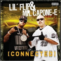 Purchase Lil Flip & Mr. Capone-E - Connected (Advance)