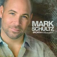 Purchase Mark Schultz - Broken & Beautiful