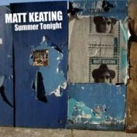 Purchase Matt Keating - Summer Tonight