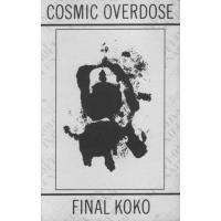 Purchase Cosmic Overdose - Final Koko
