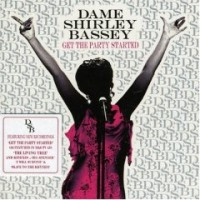 Purchase Dame Shirley Bassey - Get The Party Started