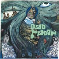 Purchase Dead Meadow - Dead Meadow