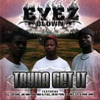 Purchase Eyez Blown - Tryna Get It