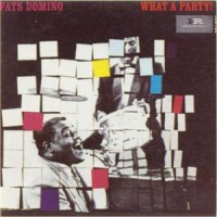 Purchase Fats Domino - What A Party