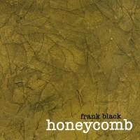 Purchase Frank Black - Honeycomb
