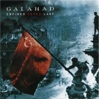 Purchase Galahad - Empires Never Last