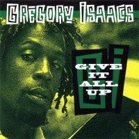 Purchase Gregory Isaacs - Give It All Up