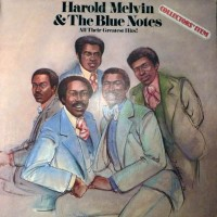Purchase Harold Melvin & The Blue Notes - Collectors' Item - All Their Greatest Hits!