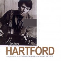 Purchase John Hartford - The Love album & Housing Project