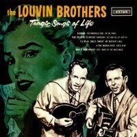 Purchase The Louvin Brothers - Tragic Songs Of Life (Reissued 1996)