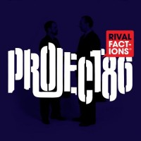 Purchase Project 86 - Rival Factions