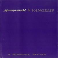 Purchase Neuronium & Vangelis - A Separate Affair