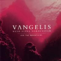 Purchase Vangelis & Stina Nordenstam - Ask The Mountains
