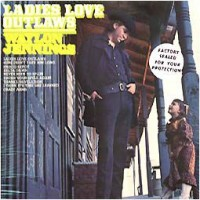 Purchase Waylon Jennings - ladies love outlaws