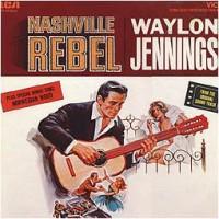 Purchase Waylon Jennings - Nashville Rebel