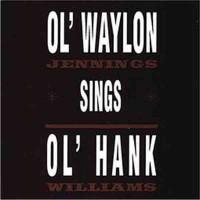 Purchase Waylon Jennings - Ol' Waylon Sings Ol' Hank