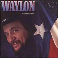 Purchase Waylon Jennings - Sweet Mother Texas