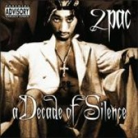 Purchase 2Pac - A Decade Of Silence
