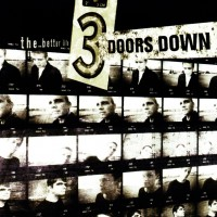 Purchase 3 Doors Down - The Better Life